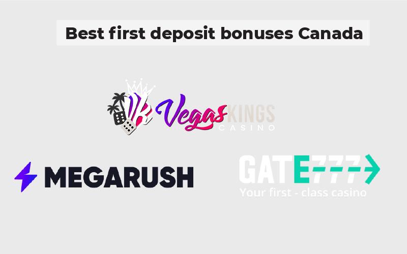 Best first deposit bonuses Canada