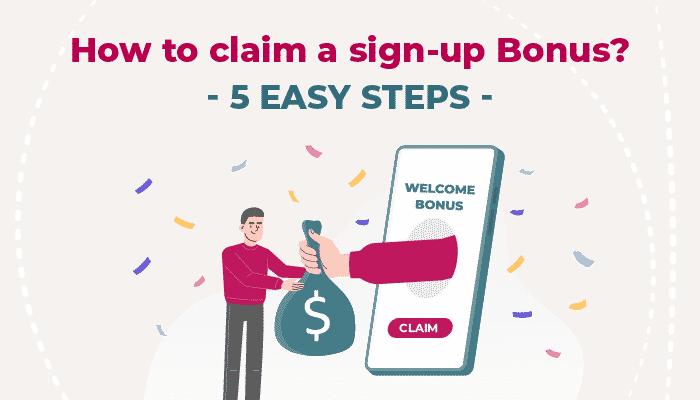 How to claim a sign-up bonus