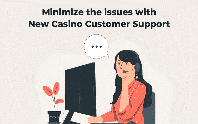 New casino Canada customer support