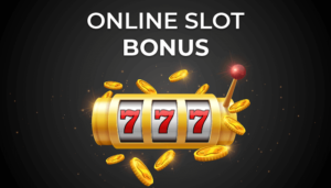 Online Slots Bonus