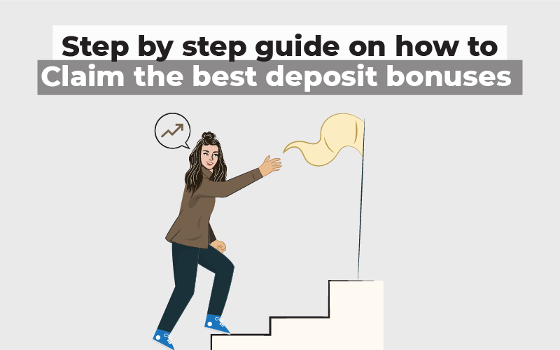 Step by step guide on how to claim the best deposit bonuses