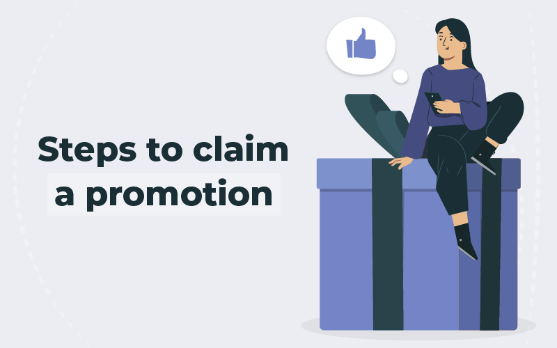 Steps to claim a promotion