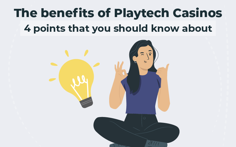 The benefits of Playtech Casinos