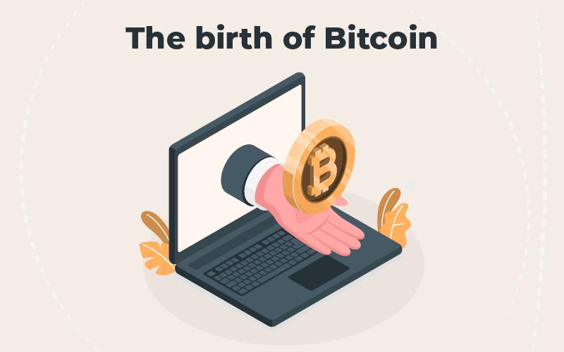 The birth of Bitcoin
