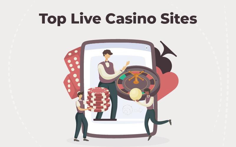 Top Live Casino Sites