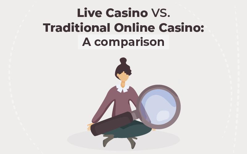 live casino vs. traditional online casino