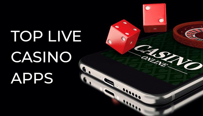 top live casino apps