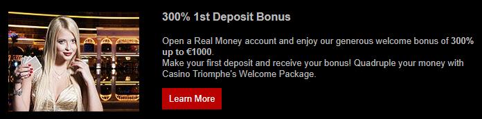 》300% First Deposit Bonus up to C$1000 at Casino Triomphe