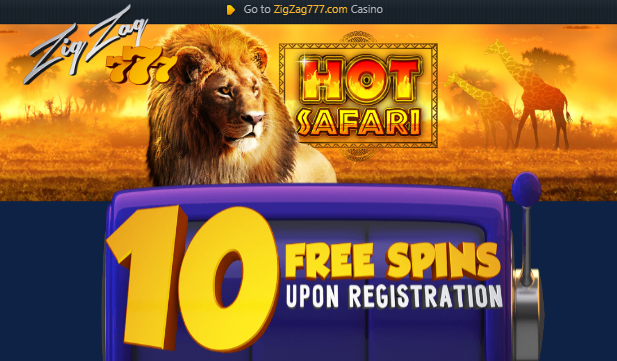 ★ 10 Free Spins on Safari Hot at ZigZag777 Casino