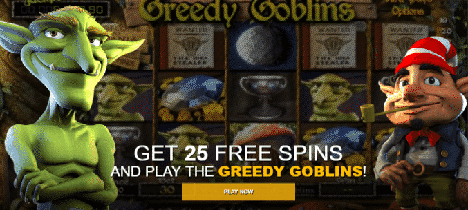 ★ 25 No Deposit Spins on Greedy Goblins at 7Spins Casino