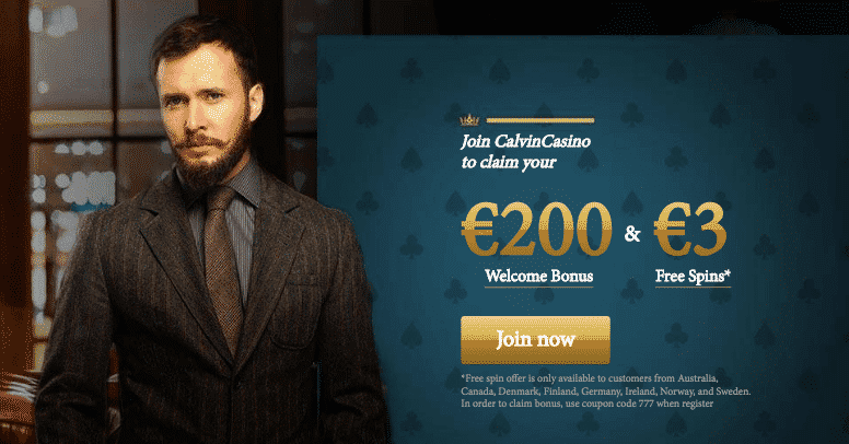 ★ Get your Welcome Bonus of 100% up to C$200 + C$3 Free Spins at Calvin Casino