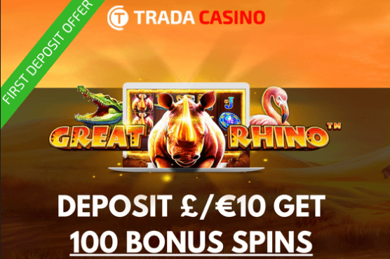 ★ Deposit for the First Time and Get 100 Free Spins on Great Rhino at Trada Casino