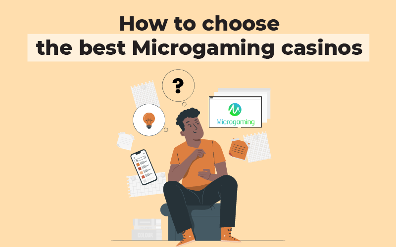 How to choose the best Microgaming casinos