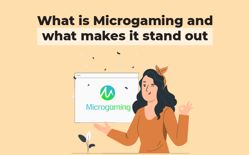 What is Microgaming and what makes it stand out