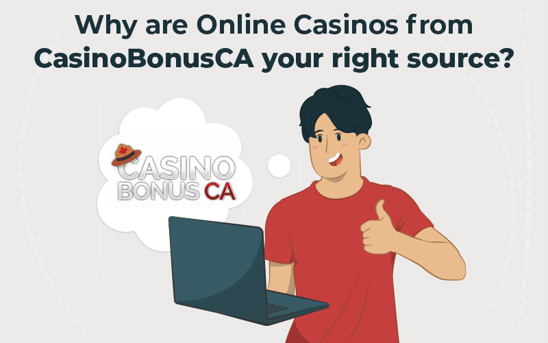 Why are online casinos from CasinoBonusCA your right source