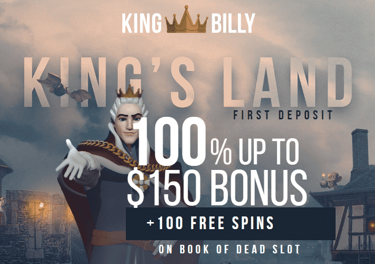★ Grab a 100% First Deposit Bonus up to C$150 + 100 Extra Spins on Rich Wilde and the Book of Dead at King Billy Casino