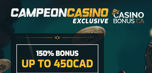 ★ Grab 150% Welcome Bonus up to C$450 at Campeonbet