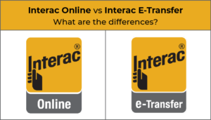 Interac Online vs Interac E-Transfer – what are the differences