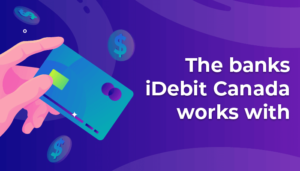 The banks iDebit Canada works with
