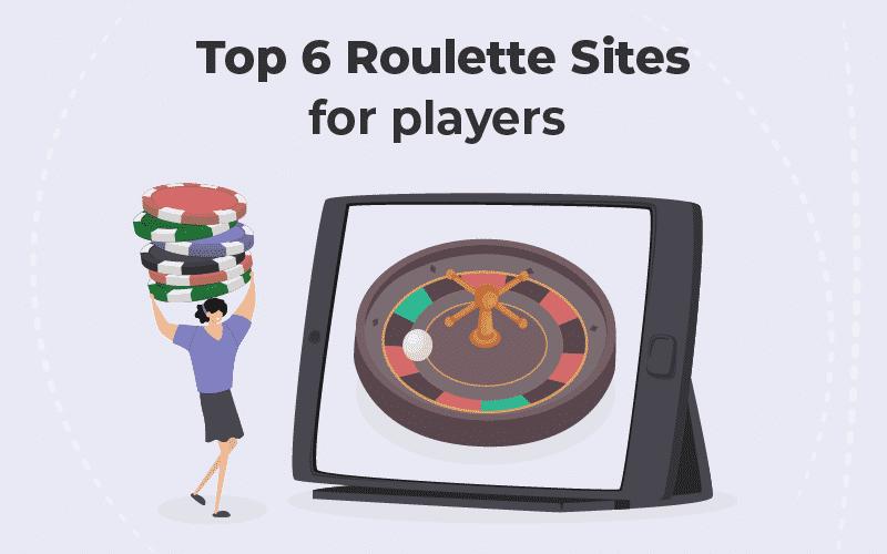 Top 6 Roulette sites