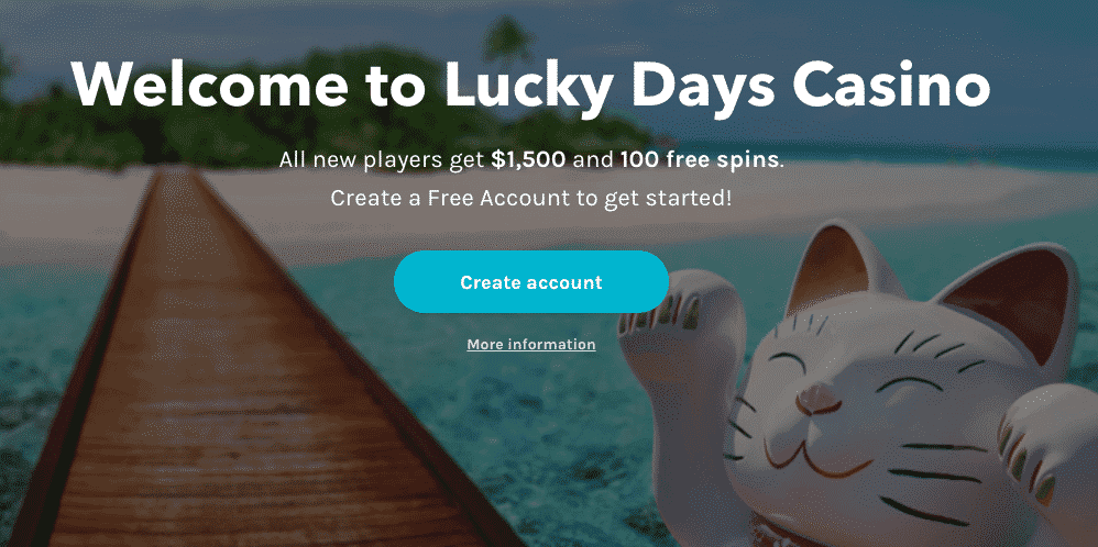 ★ Welcome Package up to C$1500 + 100 Free Spins on Book of Dead at Lucky Days Casino