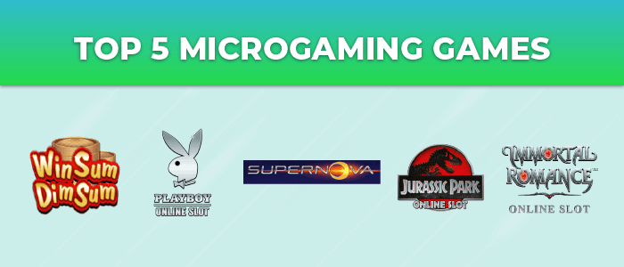Top 5 Microgaming games