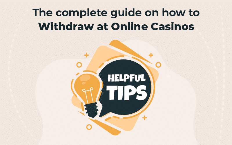 guide on how to withdraw at online casinos