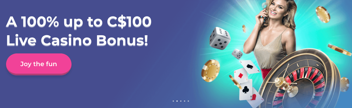 ★ 100% up to C$100 Live Casino First Deposit Bonus at Casino Joy