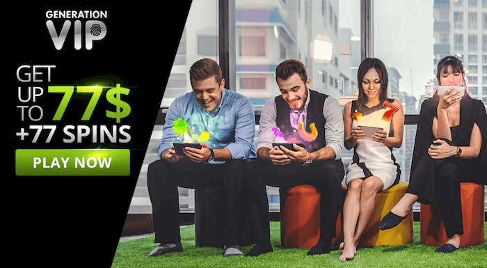 ★ 100% up to C$77 + 77 Free Spins on First Deposit at VIP Generation