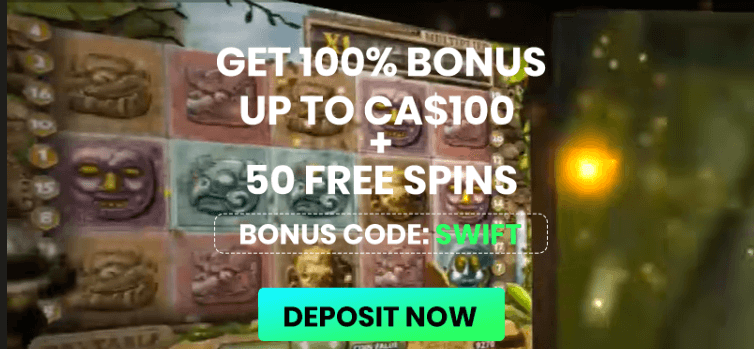 ★ Welcome Bonus of 100% up to C$100 + 50 Free Spins on Book of Dead at Swift Casino