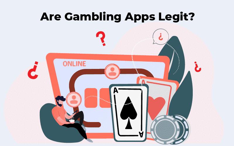 Are gambling apps legit
