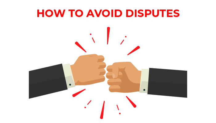 How to avoid disputes