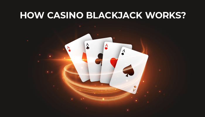 How casino blackjack works