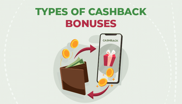 types of cashback bonuses