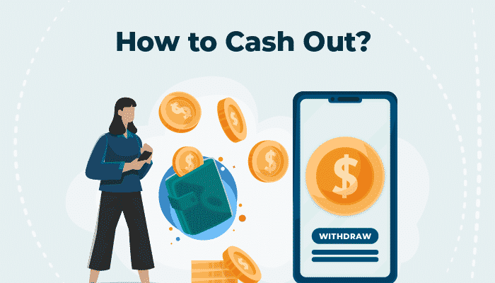 how to Cash Out