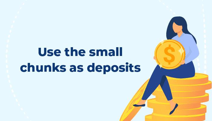 Small chunks as deposits