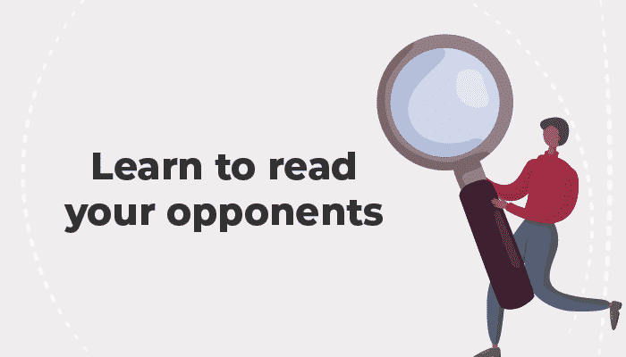 Poker Strategy learn to read your opponents