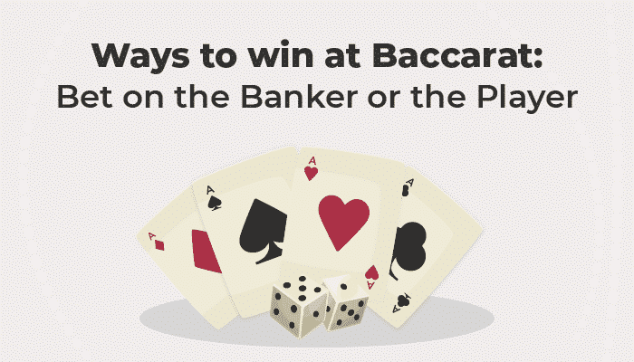 Baccarat bet on the Banker