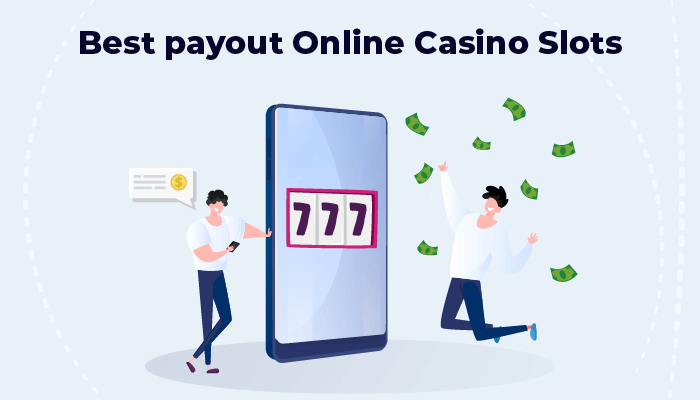 Best payout online casino slots