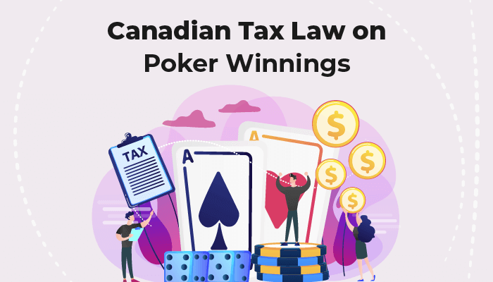 Canadian tax law on poker winnings