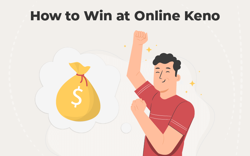 How to Win at Online Keno