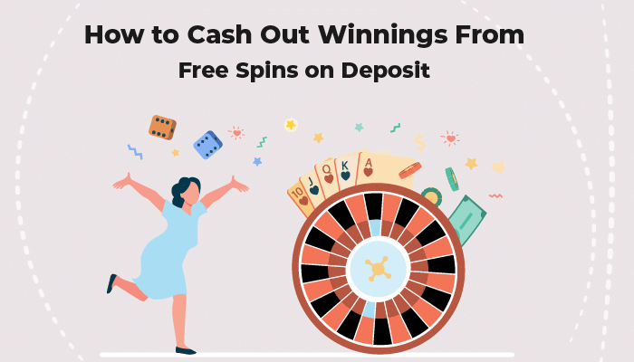 How to cash out winnings from free spins on deposit