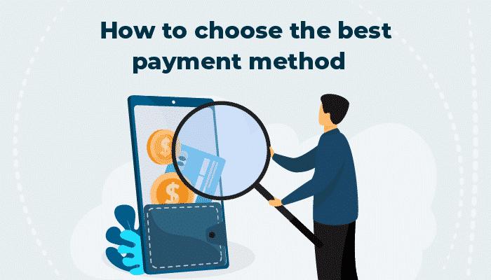 Best Payment Methods