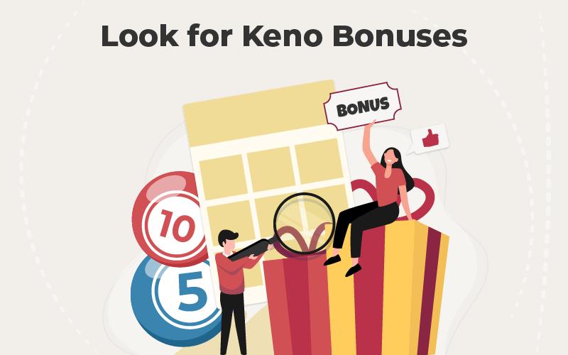 Look for Keno Bonuses