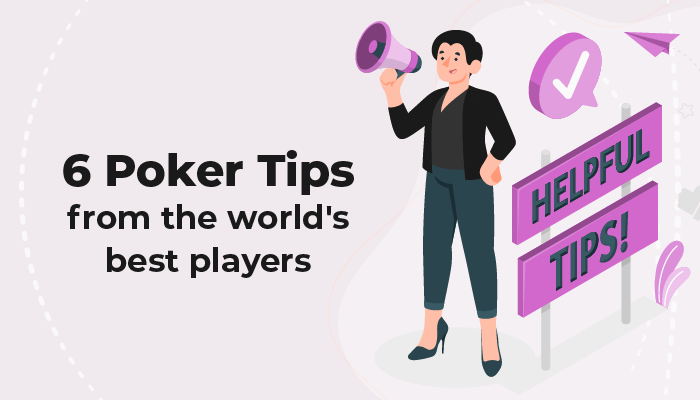 Six poker tips from the world's best players