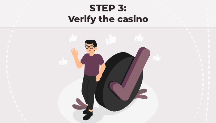 Step 3 Verify the casino