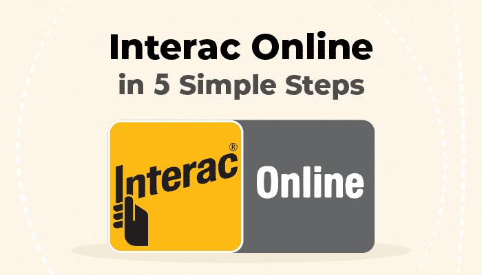 Interac Online in 5 Steps
