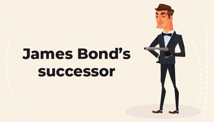 James Bond's successor