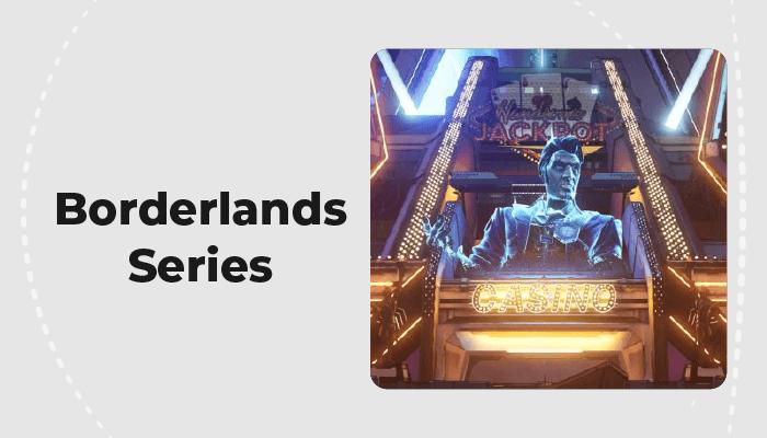 Borderlands Series