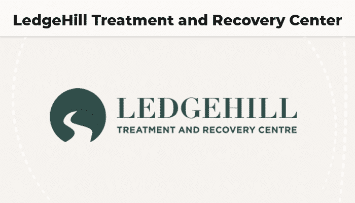 LedgeHill Treatment and Recovery Center